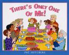 There's Only One of Me! Cover Image