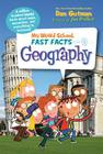 My Weird School Fast Facts: Geography Cover Image