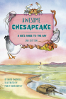 Awesome Chesapeake: A Kid's Guide to the Bay Cover Image