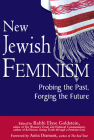 New Jewish Feminism: Probing the Past, Forging the Future Cover Image