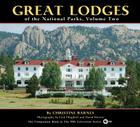 Great Lodges of the National Parks, Volume Two Cover Image