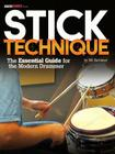 Stick Technique: The Essential Guide for the Modern Drummer Cover Image