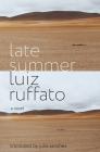 Late Summer: A Novel Cover Image