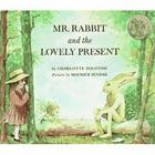 Mr. Rabbit and the Lovely Present Cover Image