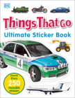 Ultimate Sticker Book: Things That Go: More Than 250 Reusable Stickers Cover Image