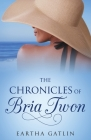 The Chronicles of Bria Twon Cover Image