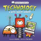 Basher Science: Technology: A byte-sized world! Cover Image