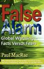 False Alarm: Global Warming Facts Versus Fears Cover Image