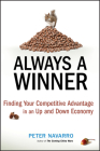 Always a Winner: Finding Your Competitive Advantage in an Up and Down Economy Cover Image