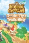 Animal Crossing New Horizons: Guide, Tips, Tricks And Hints: Make you a Pro Player in Animal Crossing New Horizons Cover Image