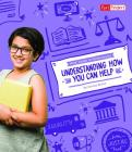 Understanding How You Can Help (Kids' Guide to Government) Cover Image