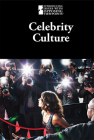 Celebrity Culture (Introducing Issues with Opposing Viewpoints) Cover Image