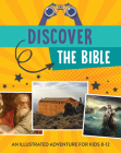 Discover the Bible: An Illustrated Adventure for Kids Cover Image