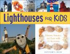Lighthouses for Kids: History, Science, and Lore with 21 Activities (For Kids series #26) Cover Image