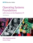 Operating Systems Foundations with Linux on the Raspberry Pi: Textbook Cover Image