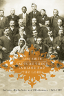 Capture These Indians for the Lord: Indians, Methodists, and Oklahomans, 1844-1939 Cover Image