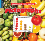 Pictographs (Making and Using Graphs) Cover Image