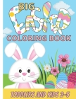 Big Easter Coloring Book: For Toddlers and Kids 2-5 - Easter Egg Coloring book with Easter Bunny Cover Image