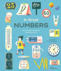 In Great Numbers: How Numbers Shape the World We Live in Cover Image