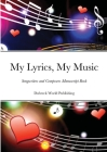My Lyrics, My Music: Songwriters and Composers Manuscript Book Cover Image