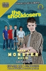 The Shocklosers Make a Monster Movie (Super Science Showcase) Cover Image