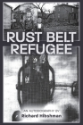 Rust Belt Refugee Cover Image