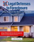 27 Legal Defenses to Foreclosure: How to Beat the Bank in Any State Cover Image