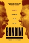 Bundini: Don't Believe the Hype Cover Image