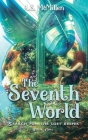 The Seventh World: Search for the Lost Keeper Cover Image