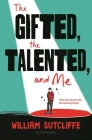 The Gifted, the Talented, and Me Cover Image