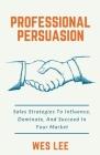 Professional Persuasion Cover Image