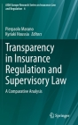 Transparency in Insurance Regulation and Supervisory Law: A Comparative Analysis Cover Image