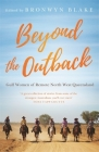 Beyond the Outback: Gulf Women of Remote North West Queensland Cover Image