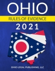 Ohio Rules of Evidence 2021: Complete Rules as Revised through July 1, 2020 Cover Image