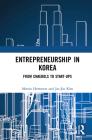 Entrepreneurship in Korea: From Chaebols to Start-Ups Cover Image