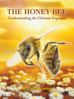 The Honey Bee: Understanding the Ultimate Engineer Cover Image