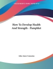 How To Develop Health And Strength - Pamphlet Cover Image