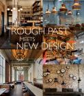 Rough Past Meets New Design Cover Image