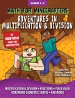 Math for Minecrafters: Adventures in Multiplication & Division Cover Image