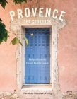 Provence: The Cookbook: Recipes from the French Mediterranean Cover Image