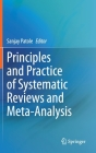 Principles and Practice of Systematic Reviews and Meta-Analysis Cover Image
