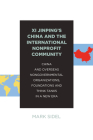 XI Jinping's China and the International Nonprofit Community: China and Overseas Nongovernmental Organizations, Foundations and Think Tanks in a New E Cover Image