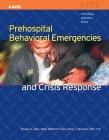 Prehospital Behavioral Emergencies & Crisis Response Cover Image