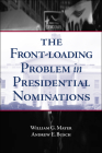 The Front-Loading Problem in Presidential Nominations Cover Image