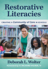 Restorative Literacies: Creating a Community of Care in Schools (Language and Literacy) Cover Image