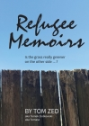 Refugee Memoirs: Is the grass really greener on the other side..? Cover Image