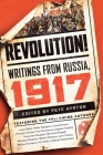 Revolution!: Writings from Russia: 1917 Cover Image