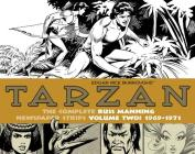 Tarzan: The Complete Russ Manning Newspaper Strips, Volume 2, 1969-1971 Cover Image