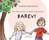 The Adventures of Andre and Noyemi: Barev!: Barev Cover Image