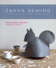 Zakka Sewing: 25 Japanese Projects for the Household Cover Image
